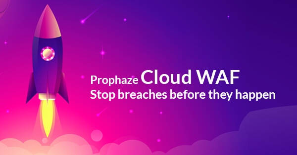 Cloud WAF Helps To Stop Breaches Before they Happen